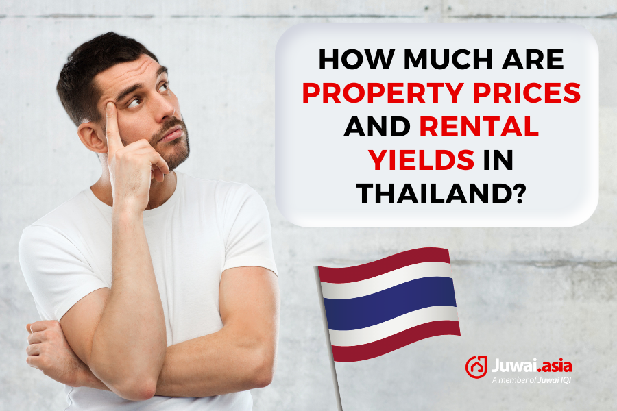 How much are Property Prices and Rental Yields in Thailand?